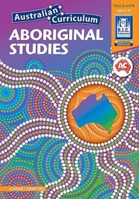 Australian Curriculum Aboriginal Studies - Book 3 by Joanne Crawford