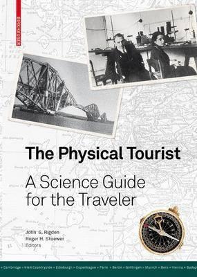 Physical Tourist by John S. Rigden
