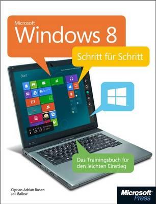 Microsoft Windows 8 - Schritt Fur Schritt by Ciprian Adrian Rusen