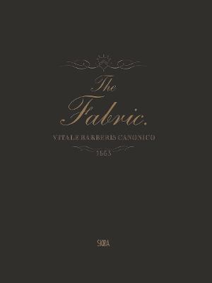 Fabric:Vitale Barberis Canonico, 1663-2013 book
