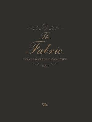 Fabric:Vitale Barberis Canonico, 1663-2013 by G. Bruce Boyer