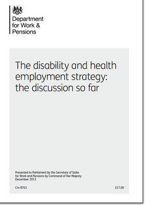 The disability and health employment strategy by Great Britain: Department for Work and Pensions