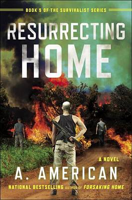 Resurrecting Home by A American