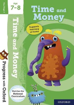 Progress with Oxford: Time and Money Age 7-8 by Debbie Streatfield