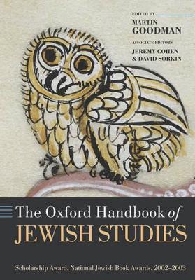 The Oxford Handbook of Jewish Studies by Martin Goodman