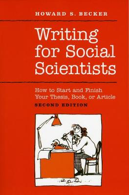Writing for Social Scientists by Howard Saul Becker