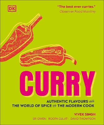 Curry: Authentic flavours from the world of spice for the modern cook book