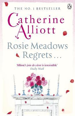 Rosie Meadows Regrets... by Catherine Alliott