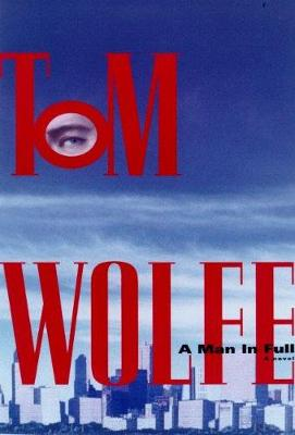 Man in Full by Tom Wolfe