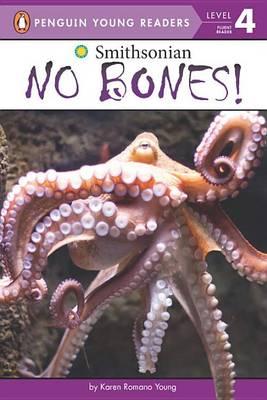 No Bones! by Karen Romano Young