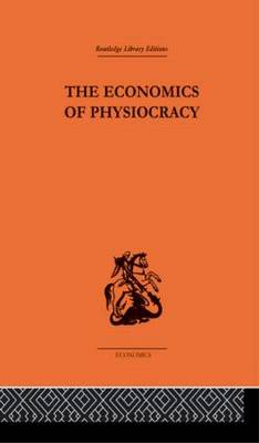 Economics of Physiocracy by Ronald L. Meek