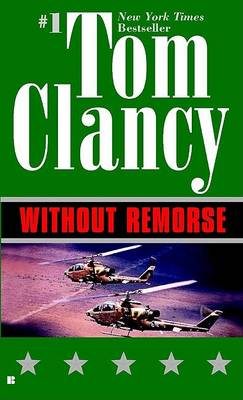 Without Remorse by CLANCY TOM