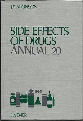 Side Effects of Drugs Annual: Volume 20 by Jeffrey K. Aronson