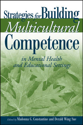 Strategies for Building Multicultural Competence in Mental Health and Educational Settings book
