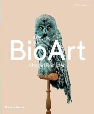 Bio Art: Nature - Identity by William Myers