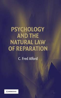 Psychology and the Natural Law of Reparation by C. Fred Alford