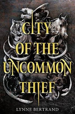 City of the Uncommon Thief by Lynne Bertrand