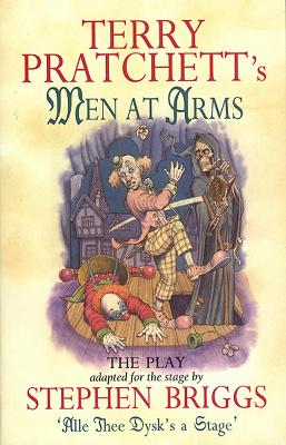 Men At Arms - Playtext by Terry Pratchett