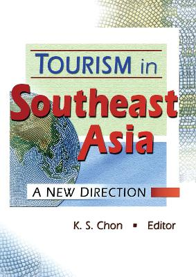 Tourism in Southeast Asia by Kaye Sung Chon