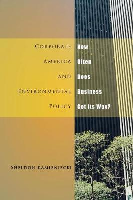 Corporate America and Environmental Policy book