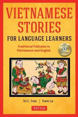 Vietnamese Stories for Language Learners by Tri C. Tran