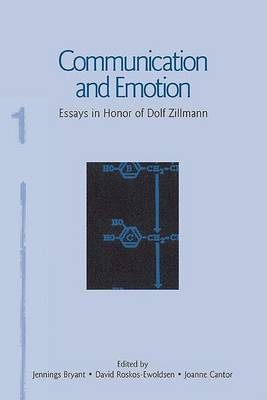 Communication and Emotion by Jennings Bryant