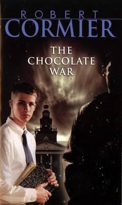 Chocolate War by Robert Cormier