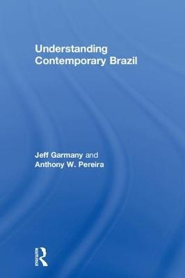Understanding Contemporary Brazil by Jeff Garmany