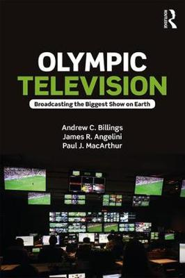 Olympic Television by Andrew C. Billings