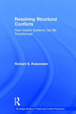 Resolving Structural Conflicts by Richard E. Rubenstein