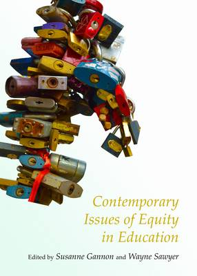 Contemporary Issues of Equity in Education by Margaret Somerville