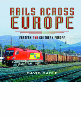 Rails Across Europe by David Cable