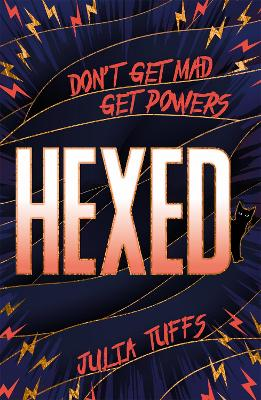 Hexed: Don't Get Mad, Get Powers. book