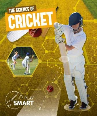 The Science of Cricket by Emilie Dufresne