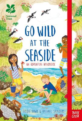 National Trust: Go Wild at the Seaside by Goldie Hawk