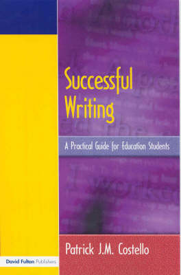 Successful Writing by Patrick J. M. Costello