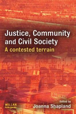 Justice, Community and Civil Society by Joanna Shapland
