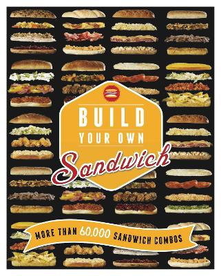 Build Your Own Sandwich by Vicki Smallwood