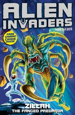 Alien Invaders 3: Zillah - The Fanged Predator by Max Silver