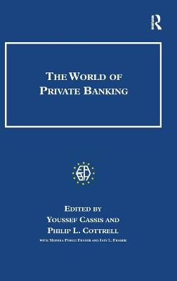 The World of Private Banking by Youssef Cassis