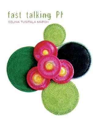 Fast Talking Pi by Marsh Selina Tusitala