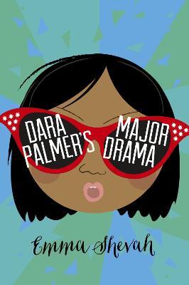 Dara Palmer's Major Drama by Emma Shevah