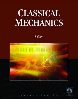 Classical Mechanics by J. Michael Finn
