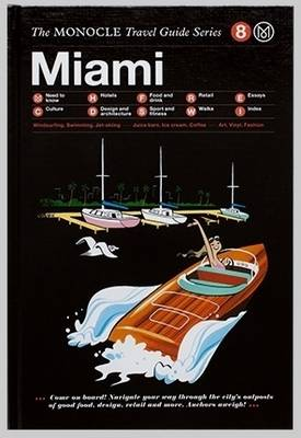Miami by Monocle