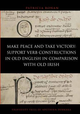 <i>Make Peace </i>and <i>Take Victory</i> by Patricia Ronan