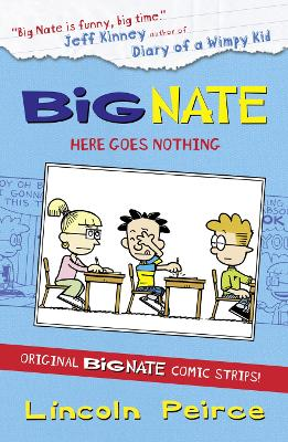 Big Nate Compilation Big Nate Compilation 2: Here Goes Nothing Here Goes Nothing No. 2 by Lincoln Peirce
