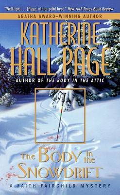 Body in the Snowdrift by Katherine Hall Page