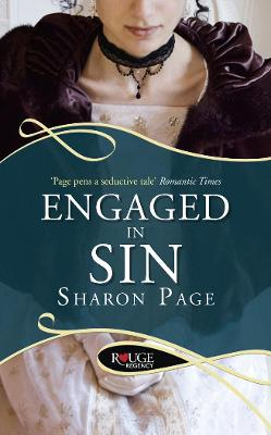 Engaged in Sin: A Rouge Regency Romance by Sharon Page