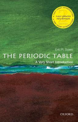 The Periodic Table: A Very Short Introduction by Eric R. Scerri