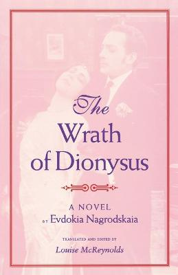 Wrath of Dionysus by Louise McReynolds